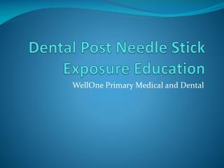 Dental Post Needle Stick Exposure Education