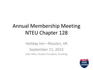 Annual Membership Meeting NTEU Chapter 128