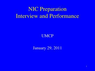 NIC Preparation Interview and Performance