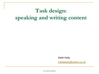 Task design : speaking and writing content