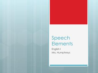 Speech Elements