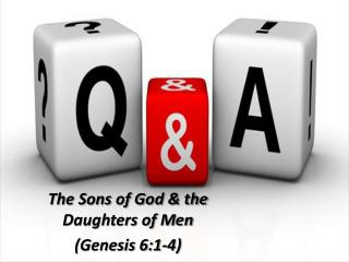 The Sons of God & the Daughters of Men (Genesis 6:1-4)