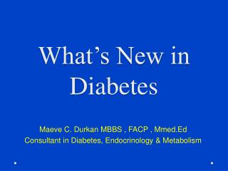 What's New in Diabetes