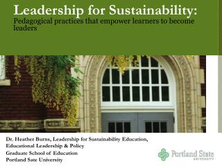 Leadership for Sustainability:  Pedagogical practices that empower learners to become leaders