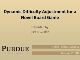 Dynamic Difficulty Adjustment for a Novel Board Game