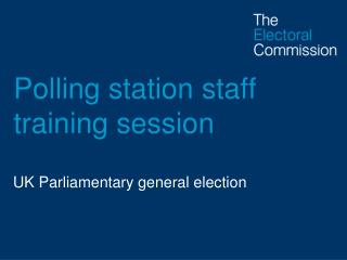 Polling station staff training session