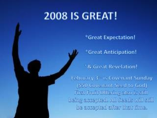 2008 IS GREAT!