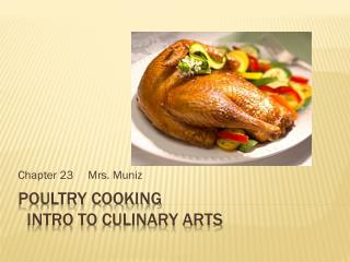 Poultry Cooking   Intro to Culinary Arts