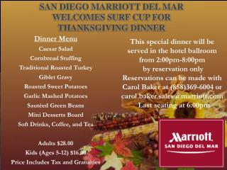 San Diego Marriott Del Mar Welcomes Surf Cup for Thanksgiving Dinner