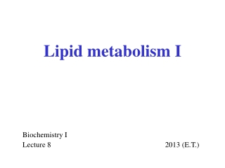 Metabolism II Lectures 6-9