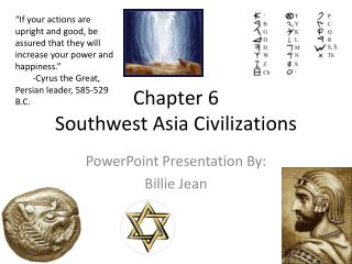 Chapter 6 Southwest Asia Civilizations