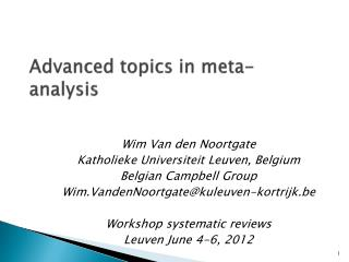 Advanced  topics in  meta-analysis