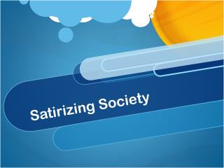 Satirizing Society