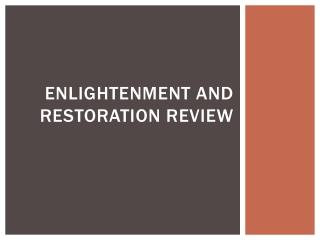 Enlightenment and restoration Review