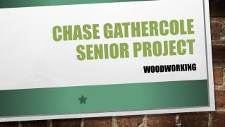 Chase Gathercole Senior Project
