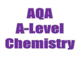 AQA A-Level Chemistry