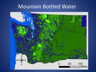 Mountain  Bottled Water
