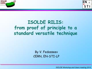 ISOLDE RILIS:  from proof of principle to a standard versatile technique