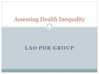 Assessing Health Inequality