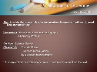 Welcome to Science	 July 15, 2010