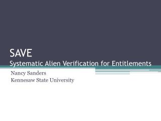 SAVE  Systematic Alien Verification for Entitlements