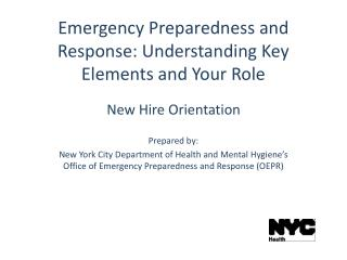Emergency Preparedness and Response: Understanding Key Elements and Your Role
