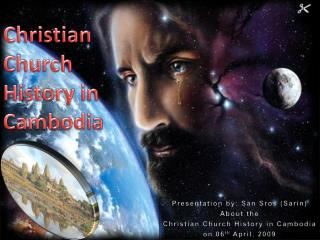Christian  Church 	 History in Cambodia