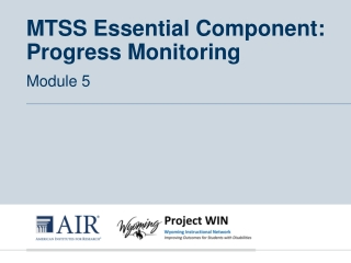 MTSS Essential Component: Progress Monitoring