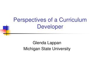 Perspectives of a Curriculum Developer