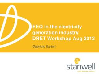 EEO in the electricity     generation industry  DRET Workshop Aug 2012