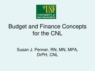 Budget and Finance Concepts for the CNL