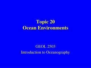 Topic 20 Ocean Environments