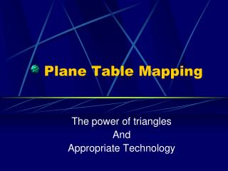 Plane Table Mapping