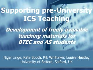 Supporting pre-University ICS Teaching