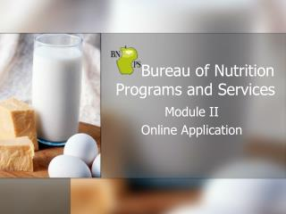 Bureau of Nutrition Programs and Services