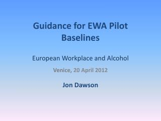 Guidance for EWA Pilot Baselines