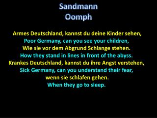 Armes Deutschland, kannst du deine Kinder sehen, Poor Germany, can you see your children,