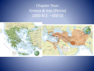 Chapter Four:  Greece & Iran (Persia) 1000 BCE – 600 CE