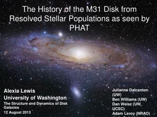 The History of the M31 Disk from Resolved Stellar Populations as seen by PHAT