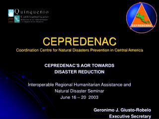CEPREDENAC Coordination Centre for Natural Disasters Prevention in Central America