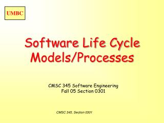 Software Life Cycle Models/Processes