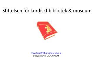 Stiftelsen för kurdiskt bibliotek & museum