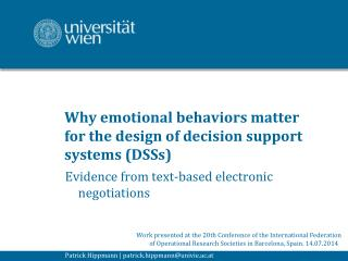 Why emotional behaviors matter for the design of decision support systems (DSSs)