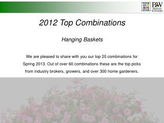 2012 Top Combinations Hanging Baskets