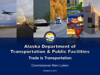 Alaska Department of  Transportation & Public Facilities