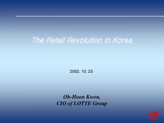 The Retail Revolution in Korea