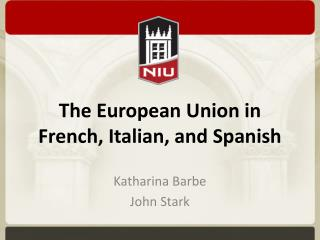The European Union in French, Italian, and Spanish