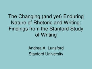 Andrea A. Lunsford Stanford University
