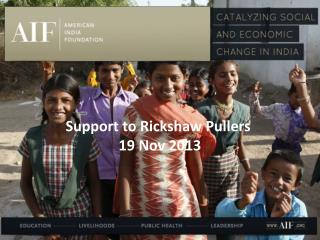 Support to Rickshaw Pullers 19 Nov 2013