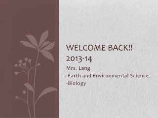 Welcome Back!! 2013-14
